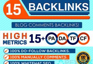 5164I will Do 15 Backlinks in High PA/DA CF/TF 15+ Do Follow Blog Comments